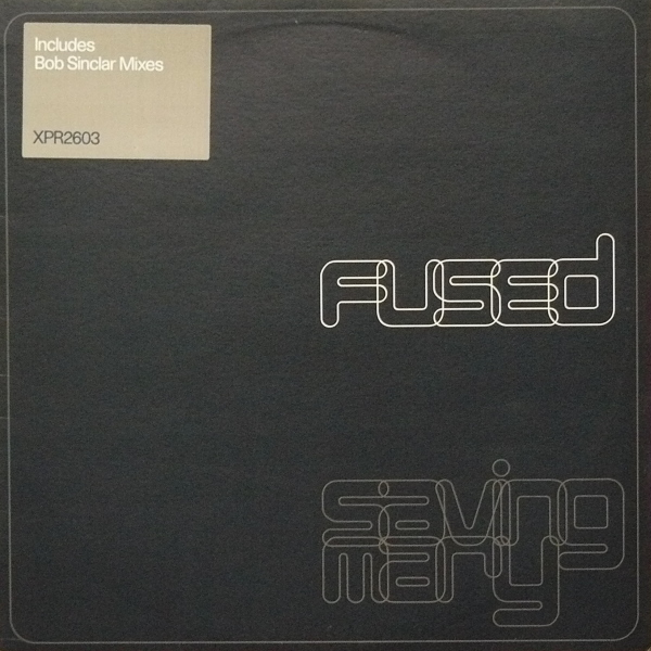 Fused - Saving Mary (Bob Sinclar Remixes)
