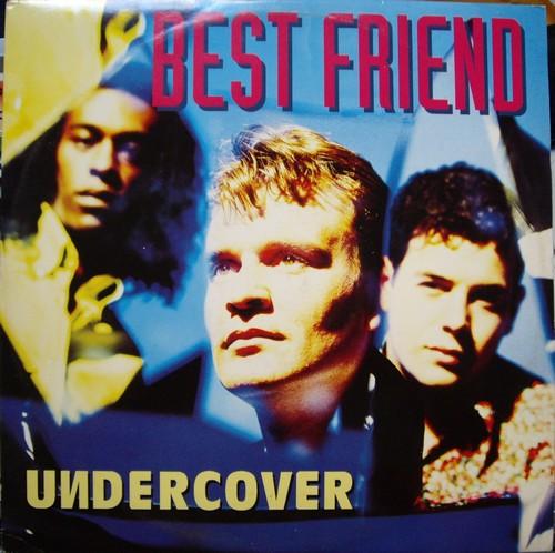 Undercover - Best Friend