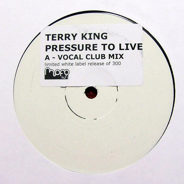 Terry King - Pressure To Live