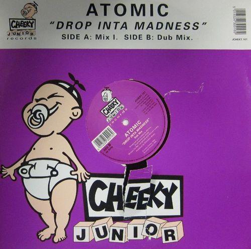 Atomic - Drop Inta Madness