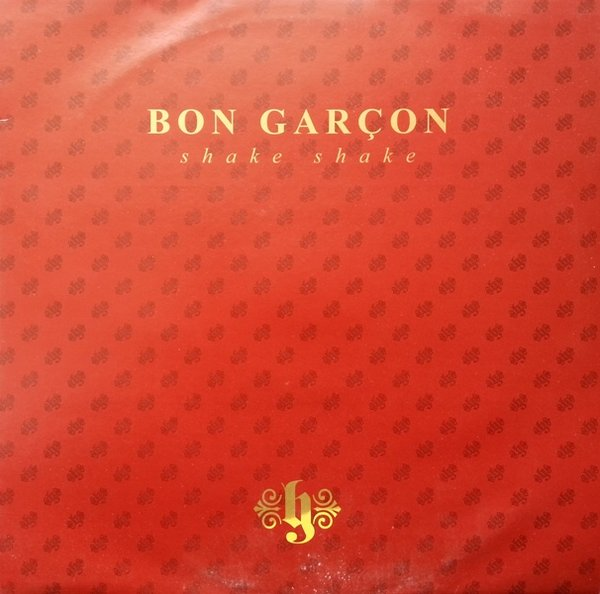 Bon Gar?on - Shake Shake