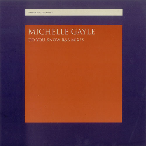 Michelle Gayle - Do You Know