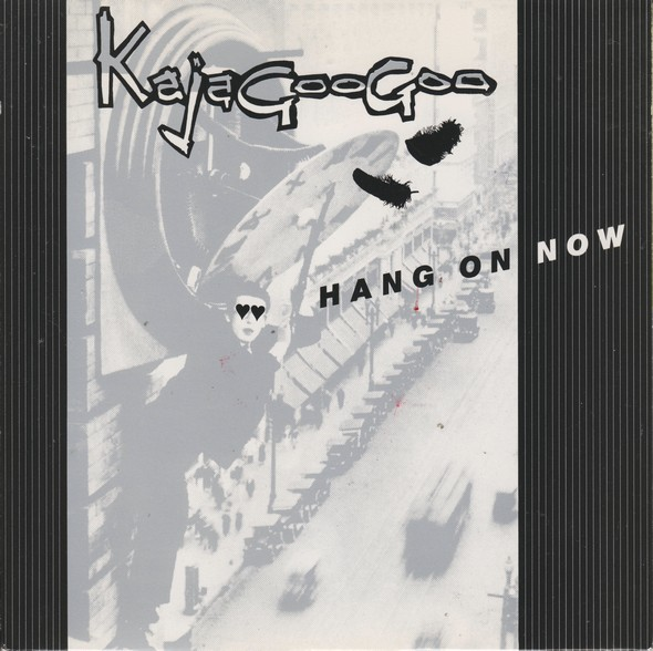 Kajagoogoo - Hang On Now