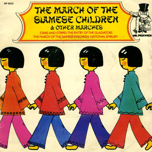 Unknown Artist - March Of The Siamese Children & Other Marches