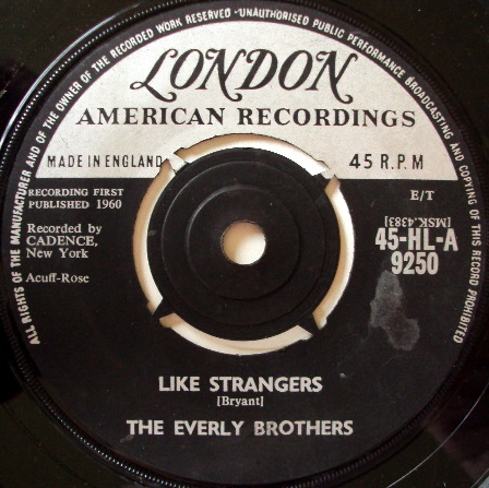 Everly Brothers - Like Strangers / Leave My Woman Alone