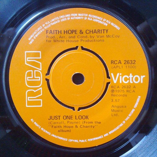Faith Hope & Charity - Just One Look