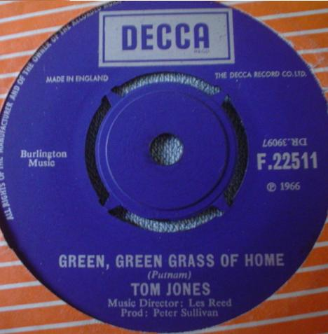 Tom Jones - Green, Green Grass Of Home / Promise Her Anything