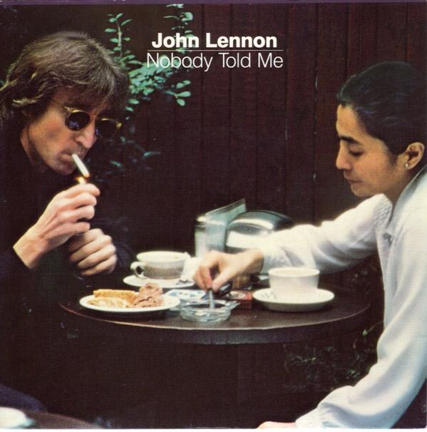 John Lennon - Nobody Told Me