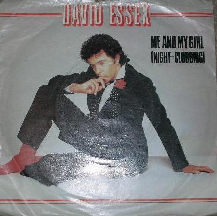David Essex - Me And My Girl (Night-Clubbing)