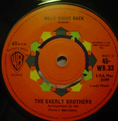 Everly Brothers, The - Walk Right Back