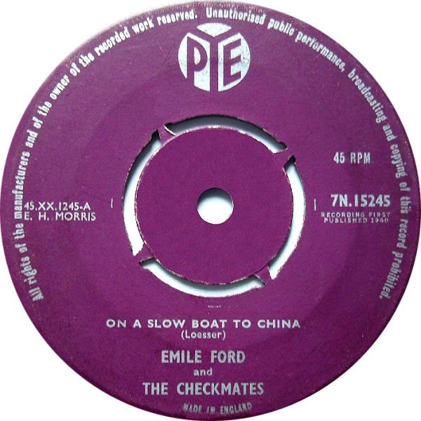 Emile Ford And The Checkmates - On A Slow Boat To China