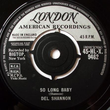 Del Shannon - So Long Baby