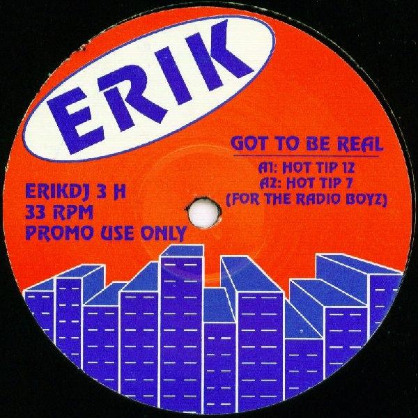 Erik - Got To Be Real