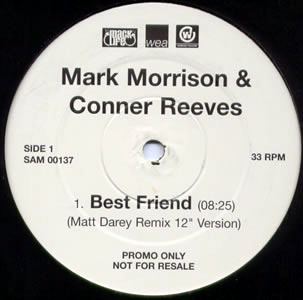 Mark Morrison & Conner Reeves - Best Friend