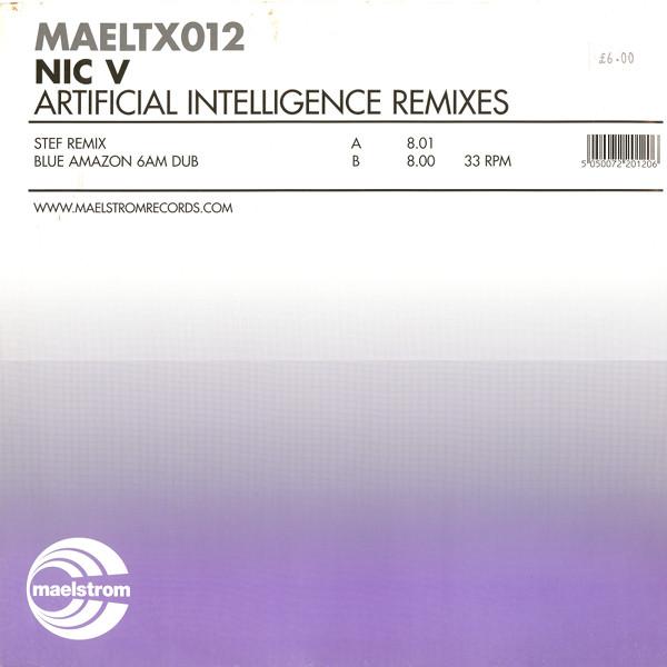 Nic V - Artificial Intelligence Remixes