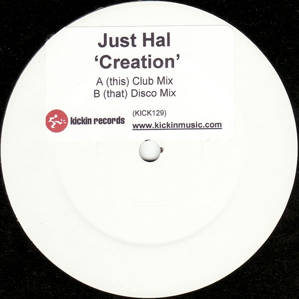 Just Hal - Creation
