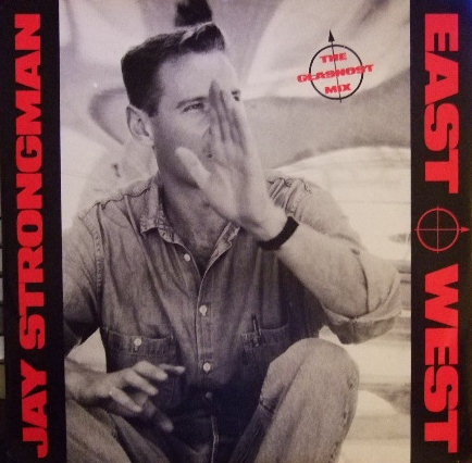 Jay Strongman - East-West (The Glasnost Mix)