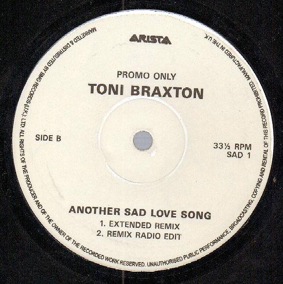 TONI BRAXTON - Another Sad Love Song - 12 inch x 1