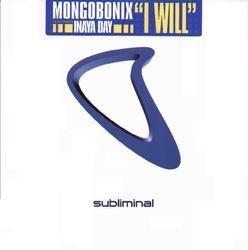 Mongobonix Featuring Inaya Day - I Will