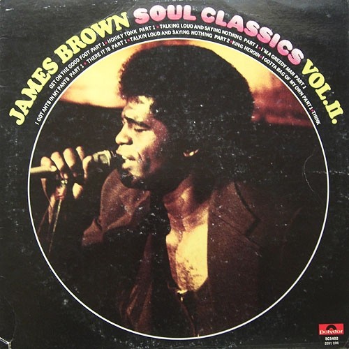 James Brown - Soul Classics Volume II