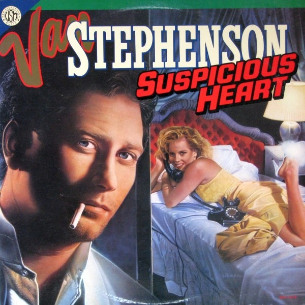Van Stephenson - Suspicious Heart