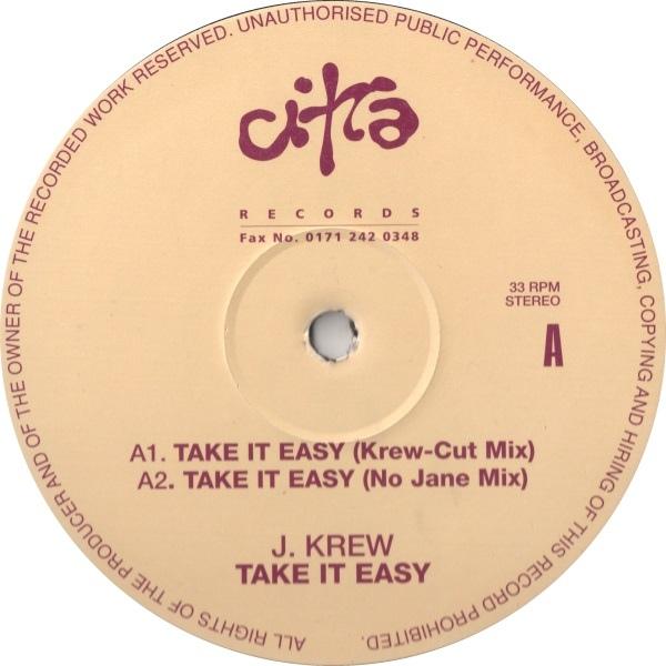 J. Krew - Take It Easy