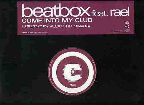 Beatbox Feat. Rael - Come Into My Club