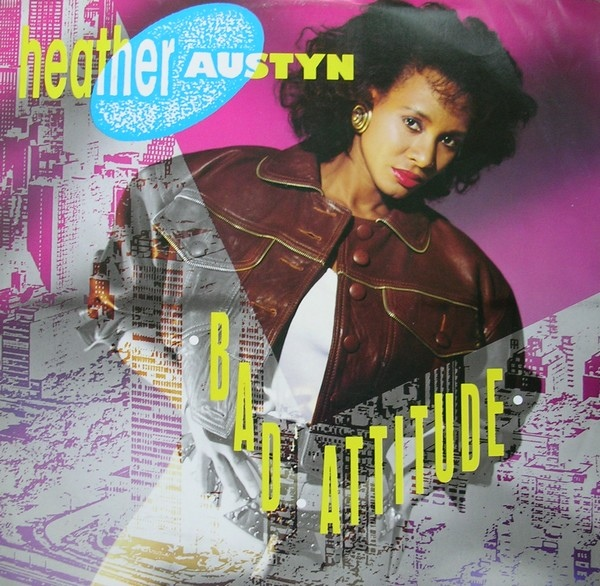 Heather Austyn - Bad Attitude
