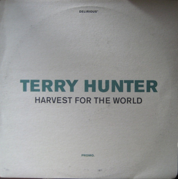 Terry Hunter - Harvest For The World