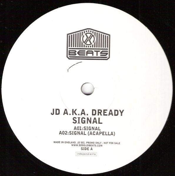 JD A.K.A. Dready - Signal