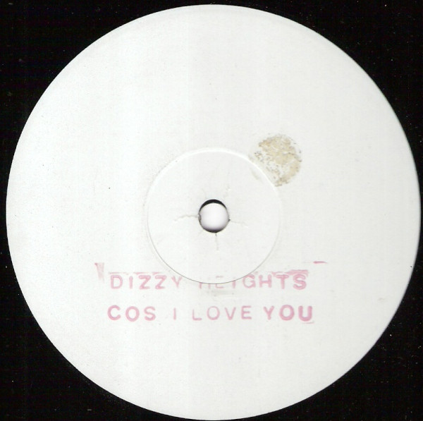 Dizzy Heights - Cos I Love You