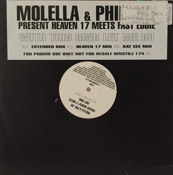 Molella & Phil Jay Present Heaven 17 - With This Ring Let Me Go