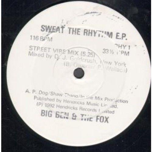 Big Ben & The Fox - Sweat The Rhythm E.P.