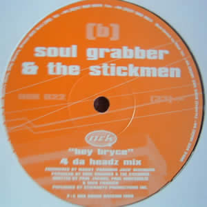 SOUL GRABBER & THE STICKMEN - HEY BRYCE