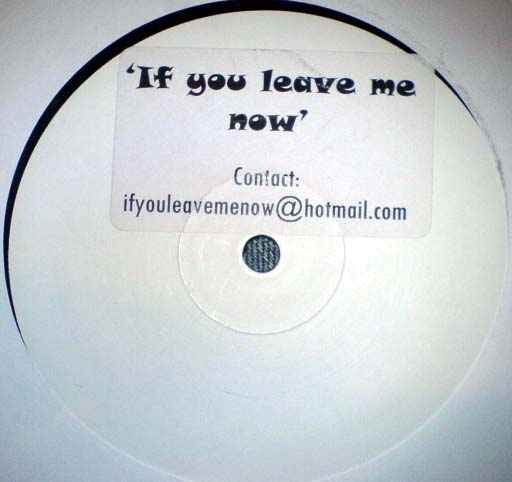 Unknown Artist - If You Leave Me Now