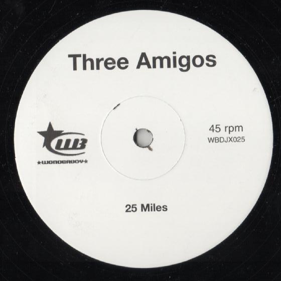 Three Amigos, The - 25 Miles