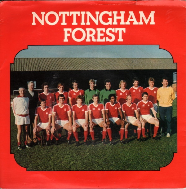 Nottingham Forest With Paper Lace ? -  We Got The Whole World In Our Hands