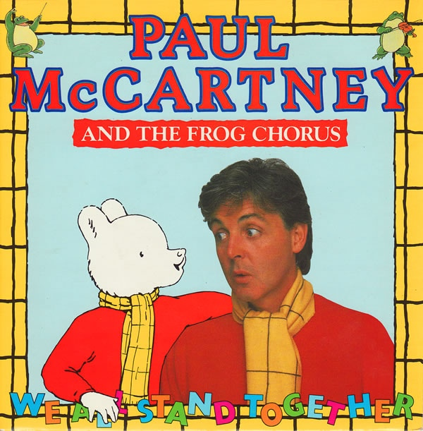 Paul McCartney And Frog Chorus, The ? -  We All Stand Together