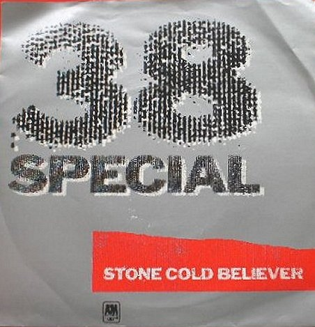 38 Special - Stone Cold Believer