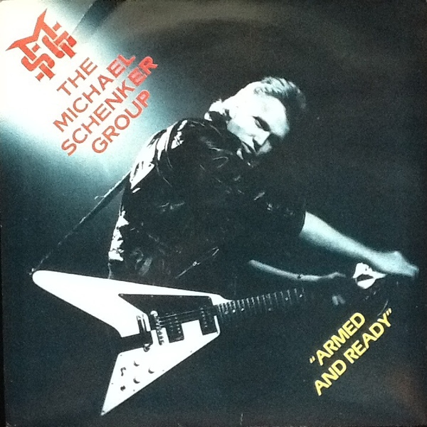 Michael Schenker Group, The - Armed And Ready / Bijou Pleasurette