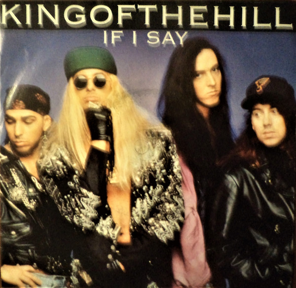 Kingofthehill - If I Say