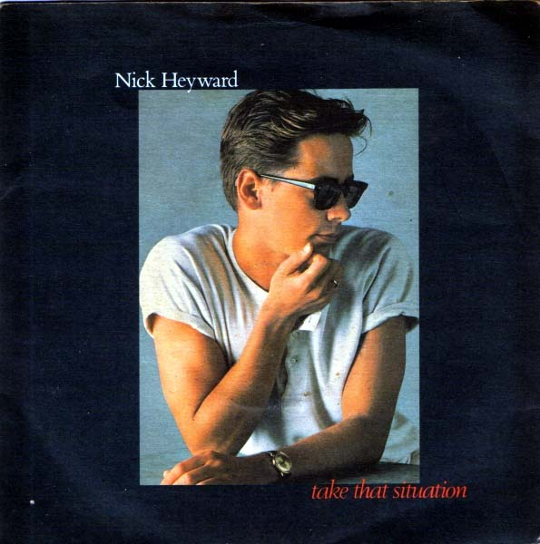 Nick Heyward - Take That Situation
