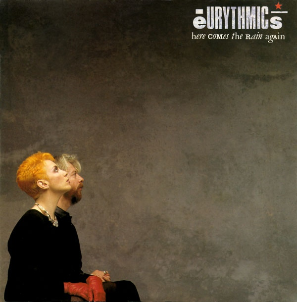 Eurythmics - Here Comes The Rain Again
