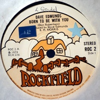 Dave Edmunds - Born To Be With You / Pick Axe Rag