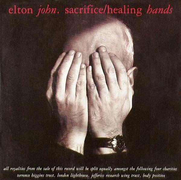 Elton John - Sacrifice / Healing Hands