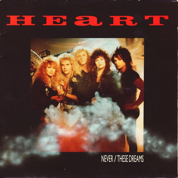 Heart - Never / These Dreams