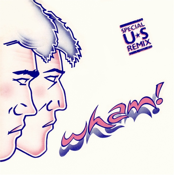 Wham! - Wham Rap (Enjoy What You Do) (Special U.S. Remix)