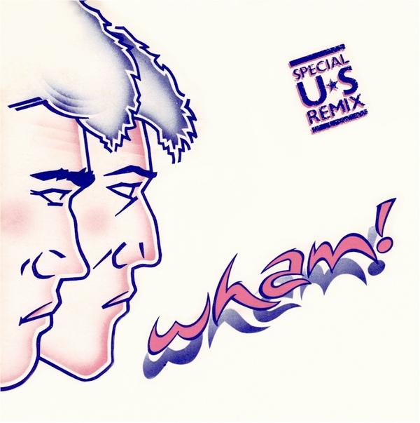 Wham! - Wham Rap (Enjoy What You Do) (Special U.S. Remix)