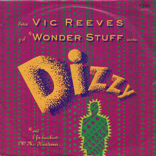 Vic Reeves And Wonder Stuff, The - Dizzy