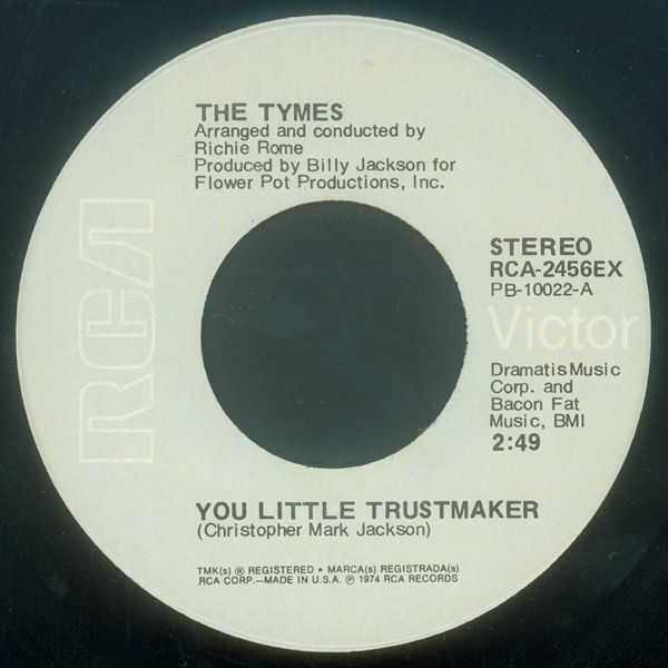 Tymes, The - You Little Trustmaker